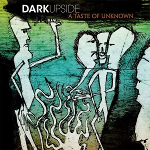 darkupside-a-taste-of-unknown