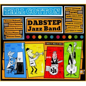 dabstep-jazz-band-tall-cotton